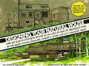 Cover of: Designing Your Natural House (Wiley-Vnr)