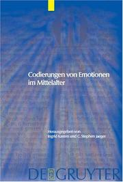 Cover of: Codierungen von Emotionen im Mittelalter = Emotions and sensibilities in the Middle Ages