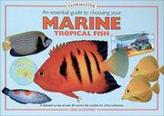 Cover of: An Essential Guide to Choosing Your Marine Tropical Fish