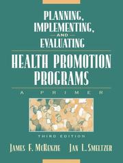 Cover of: Planning, Implementing, and Evaluating Health Promotion Programs