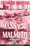Cover of: Massacre at Malmedy