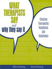 Cover of: What Therapists Say and Why They Say It