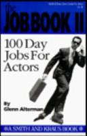 Cover of: The Job Book II: 100 Day Jobs for Actors (Career Development Book)