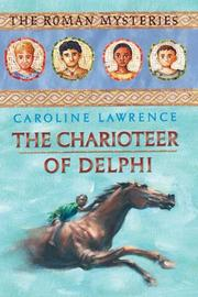 Cover of: The Charioteer of Delphi (The Roman Mysteries #12)