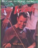 Cover of: Irish (We Came to North America)