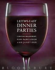 Cover of: Leith's Easy Dinner Parties