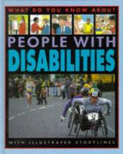Cover of: What Do You Know About People with Disabilities? (What Do You Know About?)