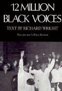 Cover of: Twelve million black voices: a folk history of the Negro in the United States of America