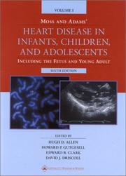 Cover of: Moss and Adams' Heart Disease in Infants, Children, and Adolescents