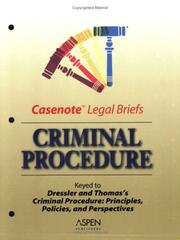 Cover of: Casenote Legal Briefs: Criminal Procedure - Keyed to Dressler & Thomas