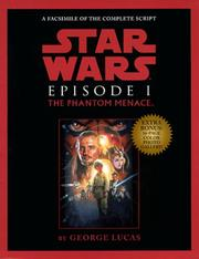 Cover of: Script Facsimile: Star Wars: Episode 1: The Phantom Menace