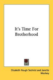 Cover of: It's Time For Brotherhood
