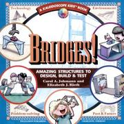 Cover of: Bridges! Amazing Structures to Design, Build & Test (Kaleidoscope Kids Books (Turtleback))