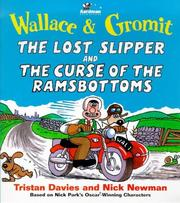 Cover of: Wallace & Gromit the Lost Slipper and the Curse of the Ramsbottoms (Wallace & Gromit Comic Strip Books)