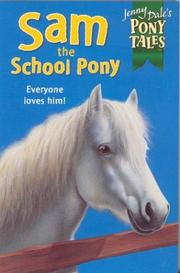 Cover of: Sam the School Pony (Jenny Dale's Pony Tales)