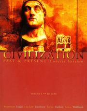 Cover of: Civilization Past and Present, Concise Version, Vol. 1