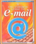 Cover of: Usborne Guide to E-mail (Usborne Computer Guides)