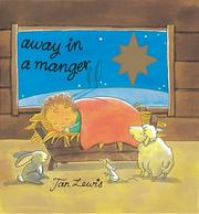 Cover of: Away in a Manger (Little Orchard Board Book)