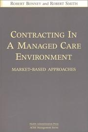 Cover of: Contracting in a Managed Care Environment
