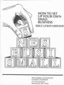 Cover of: How to Set Up Your Own Small Business