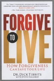 Cover of: Forgive to Live