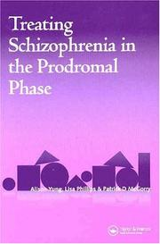 Cover of: Treating Schizophrenia in the Prodromal Phase
