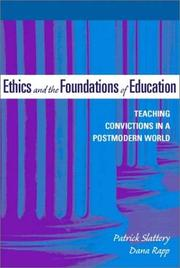 Cover of: Ethics and the Foundations of Education