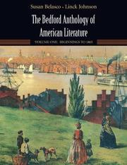 Cover of: The Bedford Anthology of American Literature: Volume One