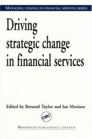 Cover of: Driving Strategic Change in Financial Services (Managing Change in Financial Services)
