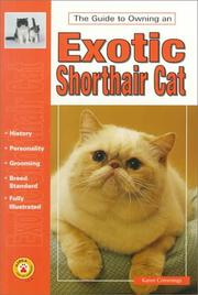 Cover of: The Guide to Owning an Exotic Shorthair Cat (The Guide to Owning)