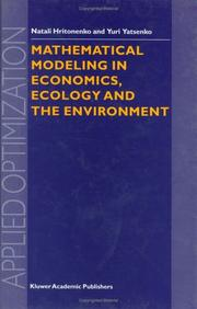 Cover of: Mathematical Modeling in Economics, Ecology and the Environment (APPLIED OPTIMIZATION Volume 34)