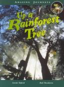 Cover of: Up a Rainforest Tree (Amazing Journeys)