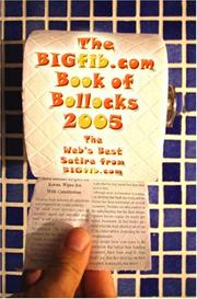 Cover of: The BIGfib Book Of Bollocks - The Best Satire From BIGfib.Com 2005