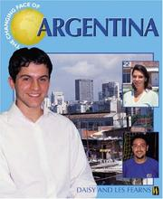 Cover of: Argentina (Changing Face Of...)