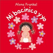 Cover of: Once Upon a Potty--Girl (Spanish edition): Mi bacinica y yo (para ella)