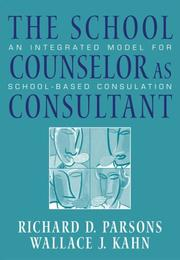 Cover of: The School Counselor as Consultant