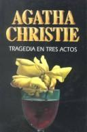 Cover of: Tragedia en tres actos