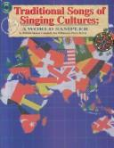 Cover of: Traditional Songs of Singing Cultures