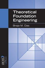 Cover of: Theoretical Foundation Engineering (J. Ross Classics)