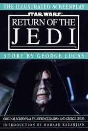 Cover of: Illustrated Screenplay: Star Wars: Episode 6: Return of the Jedi