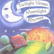 Cover of: Twilight Verses, Moonlight Rhymes