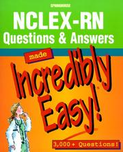 Cover of: NCLEX-RN Questions & Answers Made Incredibly Easy!