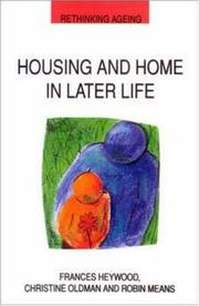 Cover of: Housing and Home in Later Life (Rethinking Ageing Series)