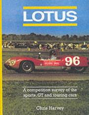 Cover of: Lotus (A competition survey of the sports, GT and touring cars.)
