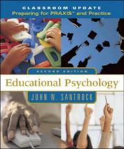 Cover of: Educational Psychology, Classroom Update: Preparing for PRAXIS and Practice with Student Toolbox CD-ROM