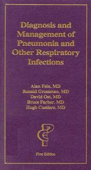 Cover of: Diagnosis and Management of Pneumonia and Other Respiratory Infections