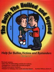 Cover of: The Bully, the Bullied, and Beyond