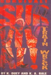 Cover of: Train Wreck: Kansas 1892 (Survival)