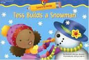 Cover of: Tess Builds a Snowman (Learn to Write)
