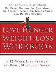 Cover of: Love Hunger Weight-Loss Workbook